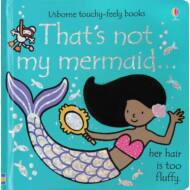 That's Not My Mermaid…