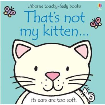 That's not my kitten…