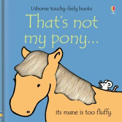 That's not my pony…