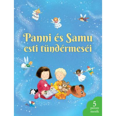 Panni és Samu esti tündérmeséi