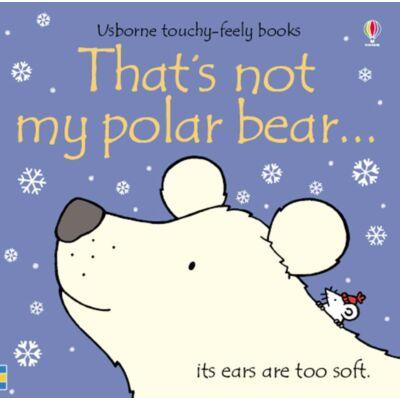 That's Not My Polar Bear…