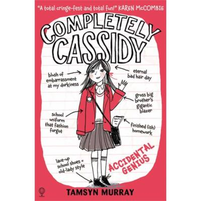Completely Cassidy - Accidental Genius (Book 1)