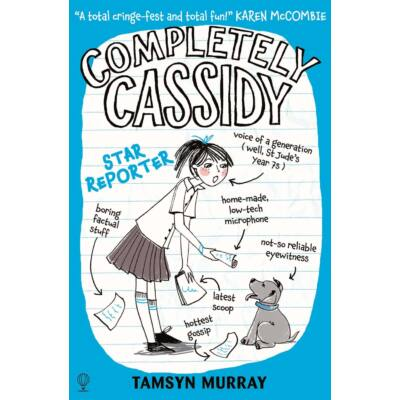 Completely Cassidy - Star Reporter