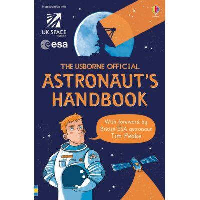 The Usborne Official Astronaut's Handbook
