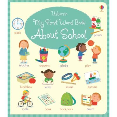 My First Word Book About School