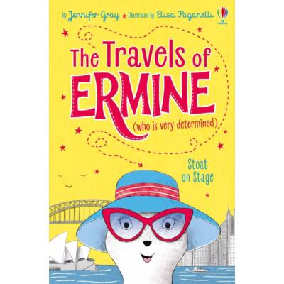 The Travels of Ermine: Stoat on Stage