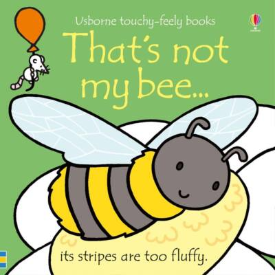 That's Not My Bee…