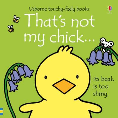 That's not my chick…