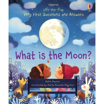 Lift-the-flap very first questions and answers - What is the moon?