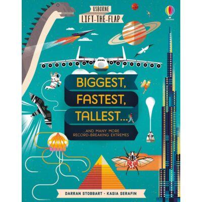 Lift-the-Flap Biggest, Fastest, Tallest…