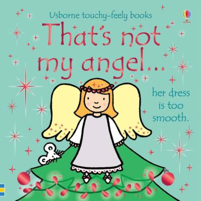 That's Not My Angel…