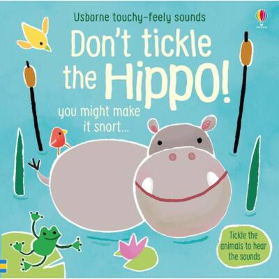 Touchy-feely sounds: Don't Tickle the Hippo