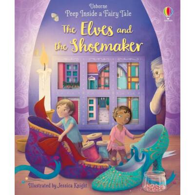 Peep Inside a Fairy Tale: The Elves and the Shoemaker