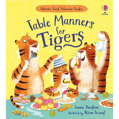 Table Manners For Tigers