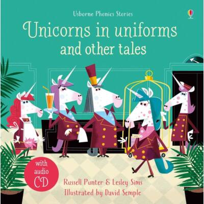 Unicorns in Uniforms and other tales with cd