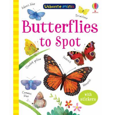 Butterflies to Spot (Usborne Minis)