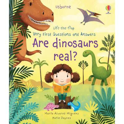Lift-the-flap Very First Questions and Answers - Are Dinosaurs Real?