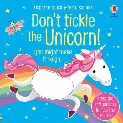 TOUCHY-FEELY SOUNDS: Don't Tickle the Unicorn!